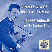 Footprints in the Snow by Johnny Duncan