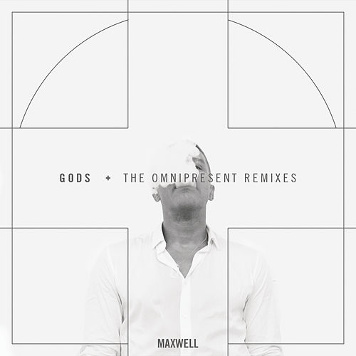 Gods (Remixes) by Maxwell