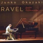 Ravel: Sonatine, M. 40, Miroirs, M. 43 & Gaspard de la nuit, M. 55 by Junko Okazaki