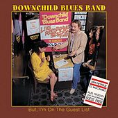 But I'm on the Guest List (Live) by Downchild Blues Band