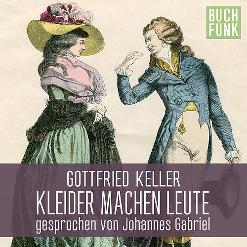 Kleider Machen Leute Track 33 Von Gottfried Keller Napster