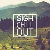 Sigh Chill Out, Vol 1 de Various Artists
