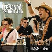 As Mina Pira de Fernando & Sorocaba
