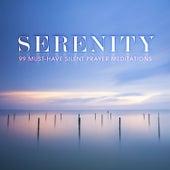Serenity: 99 Must-Have Silent Prayer Meditations von Various Artists