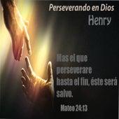 Perseverando en Dios de Henry