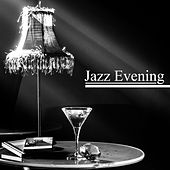 Jazz Evening – Pure Relaxation, Best Smooth Jazz to Rest, Cocktail Party, Piano Bar, Soothing Guitar, Chilled Jazz, Night Music by New York Jazz Lounge