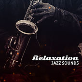 Relaxation Jazz Sounds – Soft Music to Calm Down, Chilled Jazz, Pure Rest, Peaceful Mind, Stress Relief, Instrumental Songs at Night by Relaxing Instrumental Jazz Ensemble