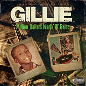 Million Dollars Worth of Game von Gillie Da Kid