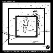 Altered States of Consciousness de Chronophone