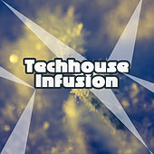 Techhouse Infusion by Various Artists