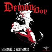 Memories & Nightmares by Demonboy