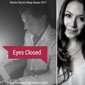 Eyes Closed (Remix Electro Deep House 2017) von Fabian Laumont