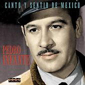 Canto Y Sentir De Mexico van Pedro Infante