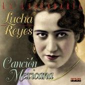 Canción Mexicana by Lucha Reyes