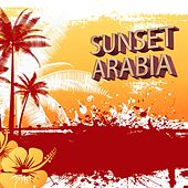 Sunset Arabia by Various Artists