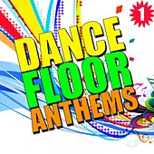 Dance Floor Anthems, Vol. 1 by Various Artists