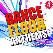 Dance Floor Anthems, Vol. 4 by Various Artists