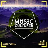 Music Cultured by Mark Farina