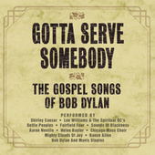 Gotta Serve Somebody: The Gospel Songs of Bob Dylan de Various Artists