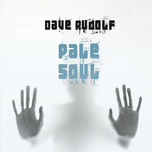 Pale Soul by Dave Rudolf