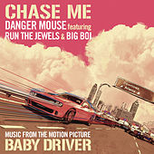 Chase Me (Music From The Motion Picture Baby Driver) de Danger Mouse