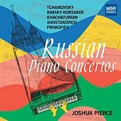 Russian Piano Concertos by Joshua Pierce