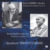 Gerber & Bloch: String Quartets by Quatuor Terpsycordes