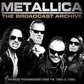 The Broadcast Archive (Live) von Metallica