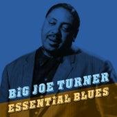 Essential Blues di Big Joe Turner