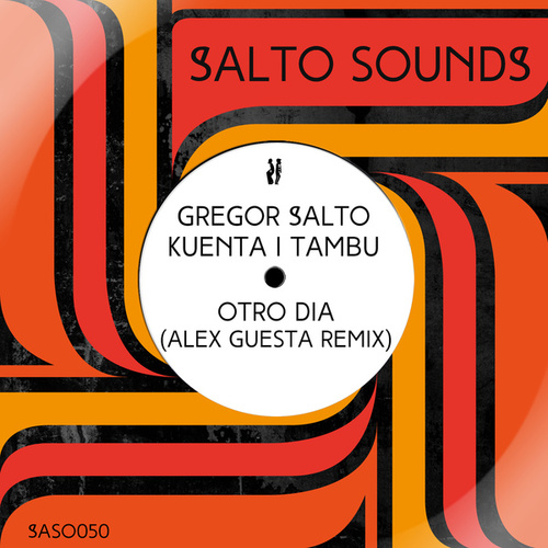 Otro Dia (Alex Guesta Remix) by Kuenta i Tambu