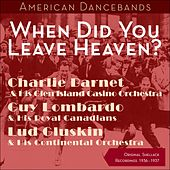 When Did You Leave Heaven? (Shellack Recordings - 1936 - 1937) by Various Artists