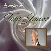 Lo Mejor De Tom Jones von Tom Jones