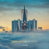 GOD Loves Detroit (The Resurrection) by Terrence Parker