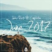Indie / Rock / Alt Compilation - June 2017 von Various Artists