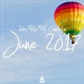 Indie / Pop / Folk Compilation - June 2017 de Various Artists