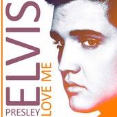 Love Me de Elvis Presley