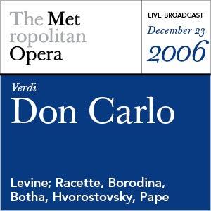 Verdi: Don Carlo (December 23, 2006) by Various Artists