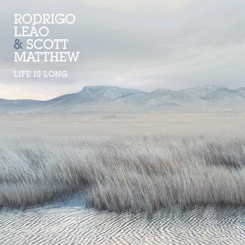 Life Is Long by Rodrigo Leão