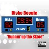 Runnin' up the Skore von Disko Boogie