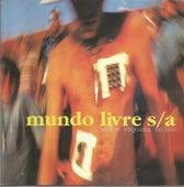 Samba esquema noise - Remasterizado de Mundo Livre S/A
