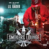 The Smokers Lounge by Lil Raider