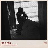 I'm A Fan (Feat. Jeremih) by Pia Mia