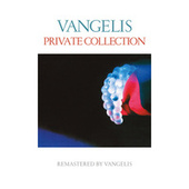 Private Collection (Remastered 2016) by Jon & Vangelis