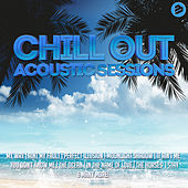Chillout Acoustic Sessions de Various Artists