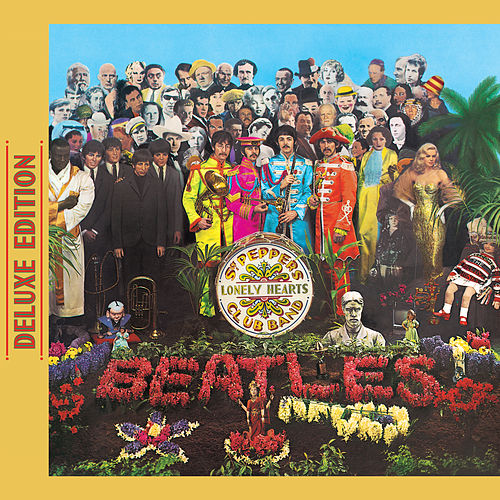Sgt. Pepper's Lonely Hearts Club Band (Deluxe Edition) by The Beatles
