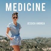 Medicine von Jessica Andrea