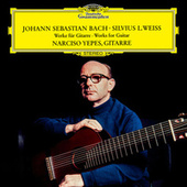 J.S. Bach / Weiss: Works For Guitar by Narciso Yepes