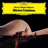 Música Catalana by Narciso Yepes
