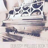 Debussy Preludes Book 1 by Zane Miller