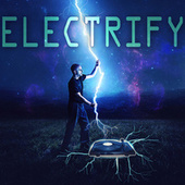 Electrify by Various Artists